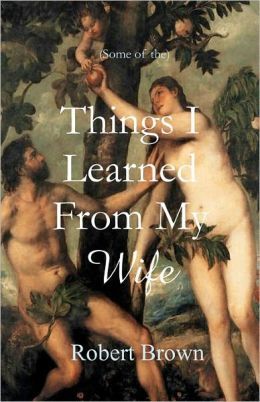 Things I Learned from My Wife