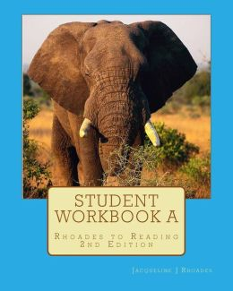 Student Workbook A: Rhoades to Reading 2nd Edition