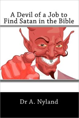 A Devil of a Job to Find Satan in the Bible