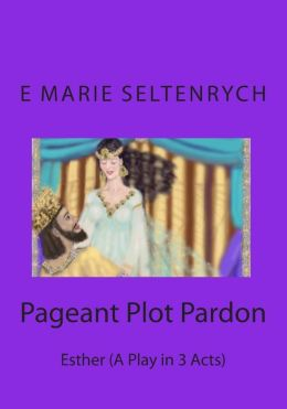 Pageant Plot Pardon
