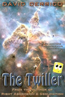 The Twiller: The Unintentional Adventures of a Truly Hapless Hero