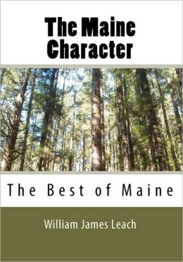 The Maine Character: The Best of Maine