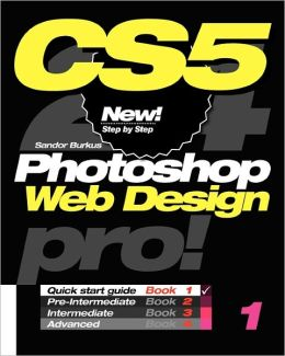 Photoshop Cs5 Web Design, Pro! Book 1