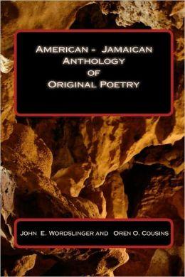 American - Jamaican Anthology of Original Poetry