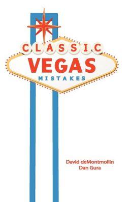 Classic Vegas Mistakes