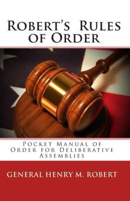 Robert's Rules of Order: Pocket Manual of Order for Deliberative Assemblies