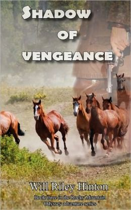 Shadow of Vengeance: Book 3 of the Rocky Mountain Odyssey Series