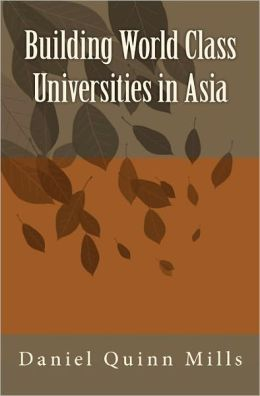 Building World Class Universities in Asia