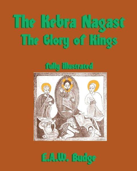 The Kebra Nagast: the Glory of Kings
