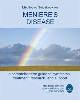 Medifocus Guidebook on: Meniere's Disease