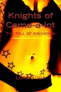 Knights of Came-a-Lot: The Fall of Acheron