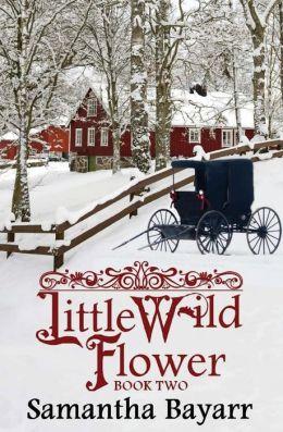 Little Wild Flower, Book Two
