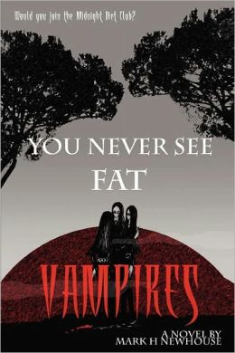 You Never See Fat Vampires