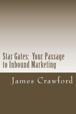 Star Gates: Your Passage to Inbound Marketing