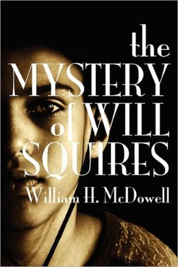 The Mystery of Will Squires