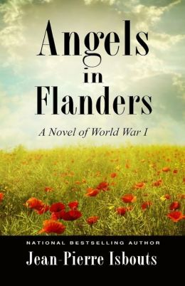 Angels in Flanders: A Novel of World War I