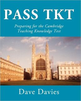 Pass TKT: Preparing for the Cambridge Teaching Knowledge Test
