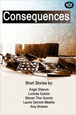 Consequences: A Short Story Anthology