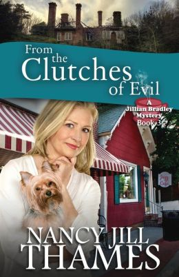 From the Clutches of Evil: A Jillian Bradley Mystery