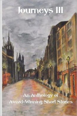 Journeys III: An Anthology of Award Winning Short Stories