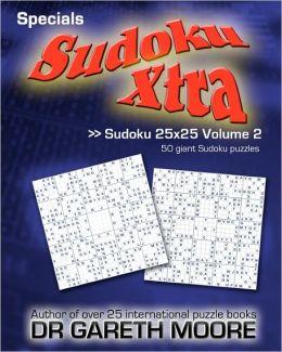 Sudoku 25x25 Volume 2: Sudoku Xtra Specials