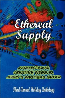 Ethereal Supply: The Third Annual Holiday Anthology