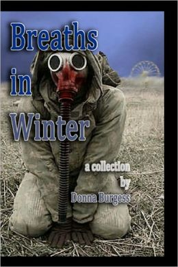 Breaths in Winter: The Complete Collection of 32 Tales of Terror