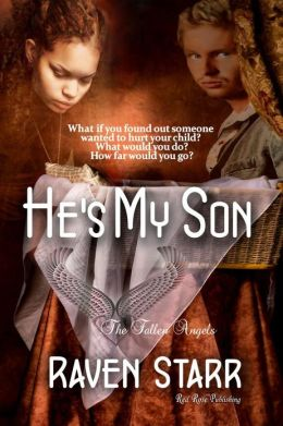 He's My Son: The Fallen Angels
