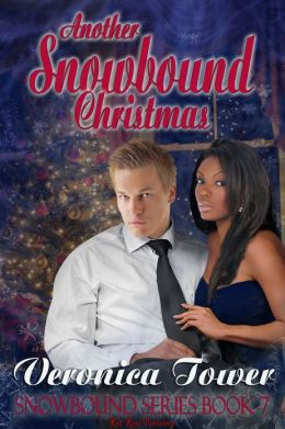 Another Snowbound Christmas: Snowbound Series: Book 7
