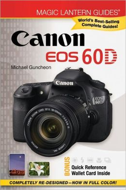 Magic Lantern Guides: Canon EOS 60D