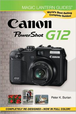 Magic Lantern Guides: Canon PowerShot G12
