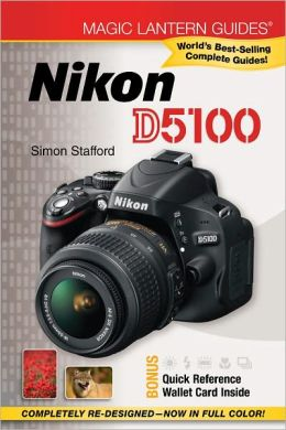 Magic Lantern Guides: Nikon D5100