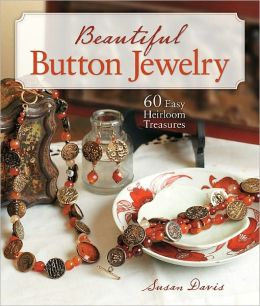 Beautiful Button Jewelry: 60 Easy Heirloom Treasures (PagePerfect NOOK Book)