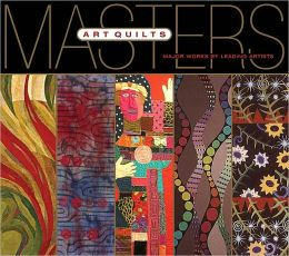 Masters: Art Quilts (PagePerfect NOOK Book)