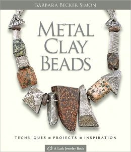 Metal Clay Beads: Techniques, Projects, Inspiration (PagePerfect NOOK Book)