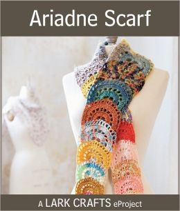 Ariadne Scarf eProject from Creating Crochet Fabric (PagePerfect NOOK Book)