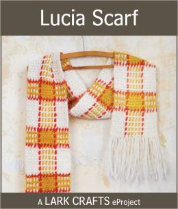 Lucia Scarf eProject from Creating Crochet Fabric (PagePerfect NOOK Book)