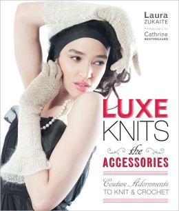 Luxe Knits: The Accessories (PagePerfect NOOK Book)