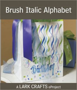 Brush Italic Alphabet eProject from Hand Lettering (PagePerfect NOOK Book)