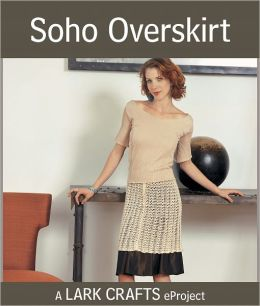 Soho Overskirt eProject from Lacy Little Knits (PagePerfect NOOK Book)