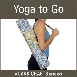 Yoga to Go eProject from Pretty Little Patchwork (PagePerfect NOOK Book)