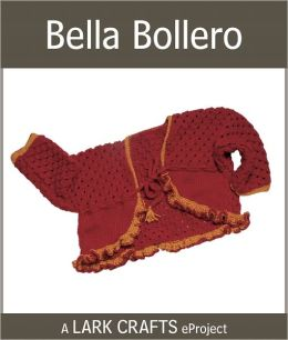 Bella Bollero eProject from Tag, You're Knit! (PagePerfect NOOK Book)