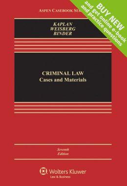 Criminal Law: Cases & Materials