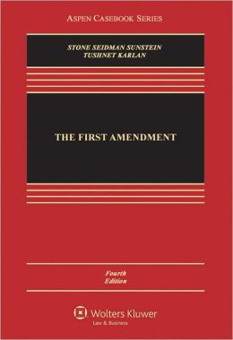 The First Amendment, Fourth Edition