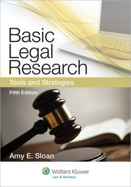 Basic Legal Research: Tools and Strategies, 5th Edition