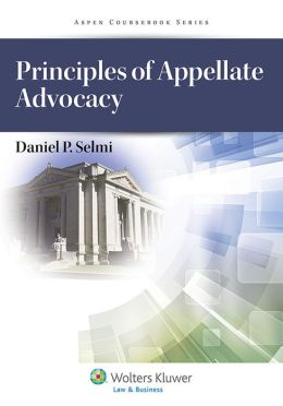 Principles of Appellate Advocacy
