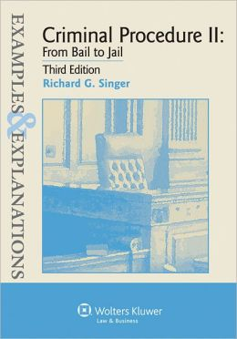 Ex & Expl: Criminal Procedure Ii: Bail Jail 3e Studydesk Bonus Pk