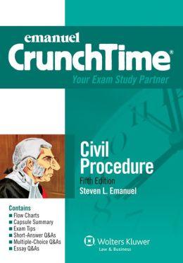 CrunchTime: Civil Procedure, 5E