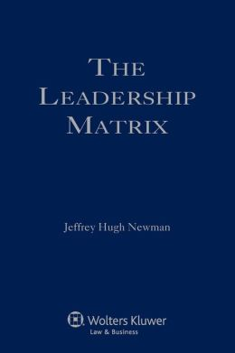 The Leadership Matrix
