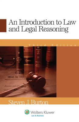 Introduction to Law and Legal Reasoning, Third Edition